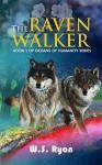 The Ravenwalker (Oceans of Humanity Book 1) - W.S. Ryan