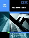 DB2 for Solaris: The Official Guide - Thomas Bauch, Mark Wilding