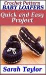 Baby Loafers - Quick and Easy Crochet Pattern - Sarah Taylor