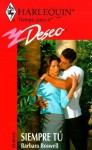 Siempri Tu (Forever You) (Harlequin Deseo) - Barbara Boswell