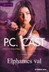 Elphames Val - P.C. Cast