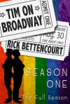 Tim on Broadway: Season One (The Full Season) - Rick Bettencourt
