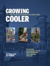Growing Cooler: The Evidence on Urban Development and Climate Change - Reid Ewing, Keith Bartholomew, Steve Winkelman, Jerry Walters, Don Chen