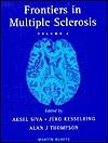 Frontiers In Multiple Sclerosis, Ii - Alan J. Thompson, Jürg Kesselring, Aksel Siva, Axel Siva, Siva