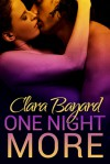 One Night More - Clara Bayard