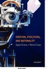 Emotion, Evolution and Rationality - Dylan Evans