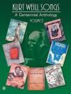 Kurt Weill Songs: A Centennial Anthology Volume 2 PVG - Kurt Weill