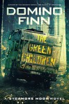 The Green Children: A Sycamore Moon Novel (Sycamore Moon Series Book 3) - Domino Finn