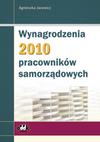 Wynagrodzenia 2010 pracowników samorządowych - Agnieszka Jacewicz