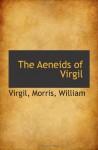 The Aeneids of Virgil - Virgil