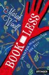 BookLess. Wörter durchfluten die Zeit: Band 1 - Marah Woolf, Carolin Liepins