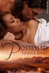 Possessed - Thayer King
