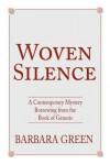Woven Silence - Barbara Green