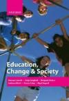 Education, Change & Society - Raewyn W. Connell
