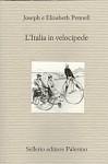 L'Italia in velocipede - Joseph Pennell, Elizabeth Pennell, Attilio Brilli, Simonetta Neri