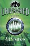 Unleashed 4: Speak Evil - Ali Sparkes