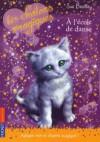 A l'école de danse (Les chatons magiques, 7) - Sue Bentley, Christine Bouchareine