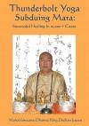 Thunderbolt Yoga Subduing Mara: Successful Healing in 10,000] Cases - Tian Jian Yu