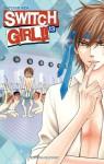 Switch Girl!!, Tome 13 - Natsumi Aida