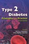 Type 2 Diabetes: Principles and Practice - Barry J. Goldstein, Dirk Mueller-Wieland