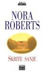 Skrite sanje (Dream Trilogy #2) - Nora Roberts
