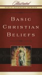 Basic Christian Beliefs - Holman Reference Editorial Staff, Holman Reference Editorial Staff