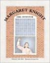Margaret Knight, Girl Inventor - Marlene Targ Brill