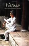 Vietnam Our Father Daughter Journey - Edward F. Murphy, Zoeann Murphy