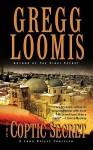 The Coptic Secret - Gregg Loomis