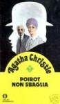 Poirot non sbaglia - Alberto Tedeschi, Laura Grimaldi, Agatha Christie