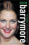 Drew Barrymore: The Biography - Lucy Ellis, Bryony Sutherland
