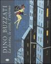 La donna, la città, l'inferno - Dino Buzzati