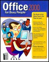 Office 2000 for Busy People - Peter Weverka, Stephen Nelson