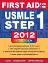 First Aid for the USMLE Step 1 2012 (First Aid USMLE) - Vikas Bhushan, Tao Le, Jeffrey Hofmann