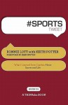 # Sports Tweet Book01: What I Learned from Coaches about Sports and Life - Ronnie Lott, Keith Potter, Rajesh Setty