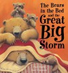 The Bears in the Bed and The Great Big Storm - Paul Bright, Jane Chapman