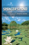 Spencer's Pond - Cynthia Moore
