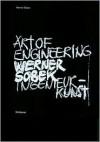 Werner Sobek: Art of Engineering - Ingenieurkunst - Werner Blaser