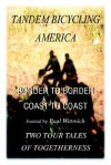 Tandem Bicycling America: Border to Border - Paul Wittreich