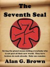 The Seventh Seal - Alan G. Brown