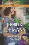 Weekends in Carolina - Jennifer Lohmann