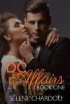 DC Affairs Book One - Selene Chardou