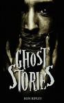 Ghost Stories (ScareStreet Horror Short Stories Book 1) - Ron Ripley, Emma Salam, ScareStreet
