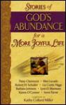 Stories of God's Abundance: Daiy Inspirations for Living the Spirit-Led Life (God's Abundance Series) - Kathy Collard Miller