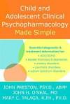 Child & Adolescent Psychopharmacology Made Simple - John D. Preston, Mary C. Talaga