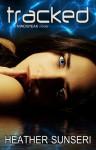 Tracked (Mindspeak #4) - Heather Sunseri