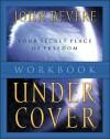 Under Cover Workbook - John Bevere