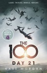 Day 21: The 100 Book Two - Kass Morgan