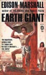 The Earth Giant - Edison Marshall