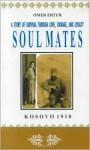 Soul Mates: Kosovo - Omer Ertur